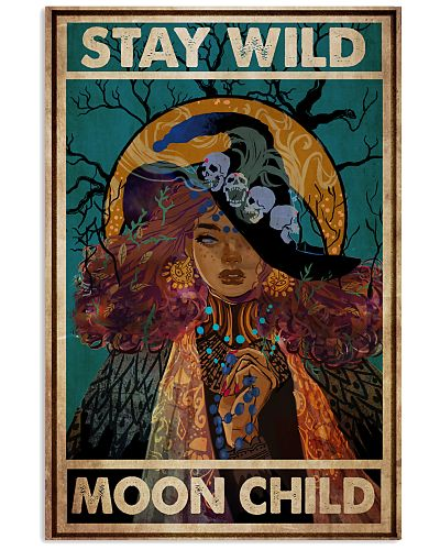 Witch Stay Wild Moon Child