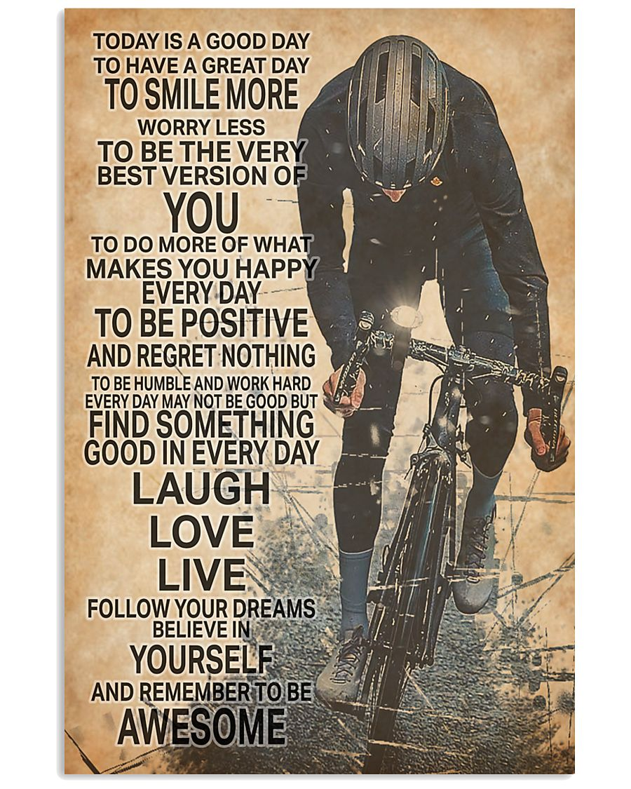 Cycle Today Is A Good Day 24x36 Poster