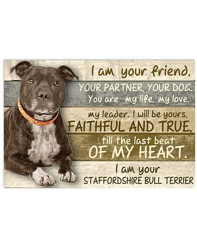 Staffordshire Bull Terrier I Am Your Friend
