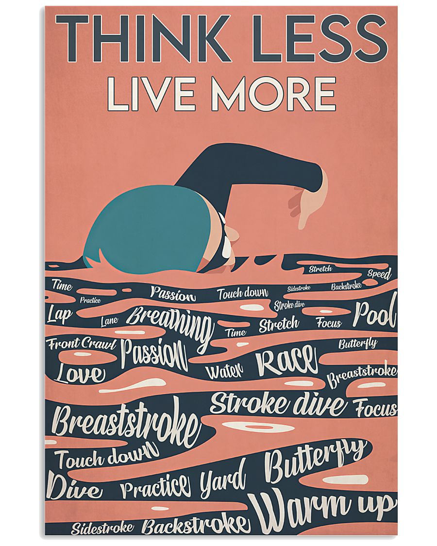 Swimming Think Less Live More 24x36 Poster