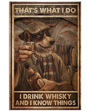 Dog Drink Whisky Know Things 24x36 Poster front