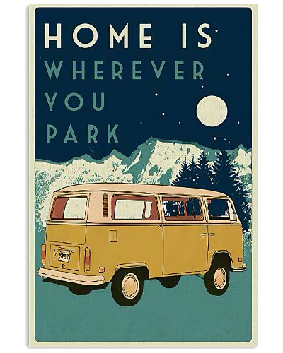 Home Is Wherever You Park Campervan