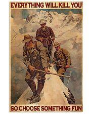 Mountaineering Choose Something Fun  24x36 Poster front