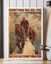 Mountaineering Choose Something Fun  24x36 Poster lifestyle-poster-4