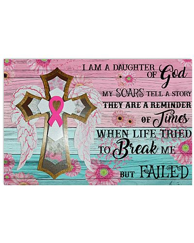 Breast Cancer I Am A Daughter Of God