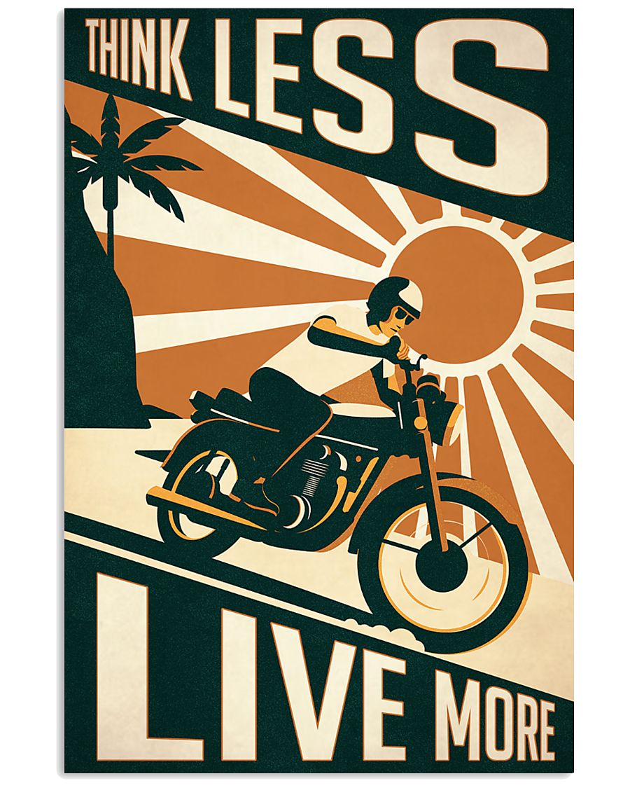 Motorcycle Think Less Live More 24x36 Poster