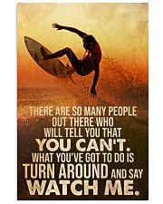 Surfing Turn Around And Say Watch Me 24x36 Poster front