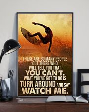 Surfing Turn Around And Say Watch Me 24x36 Poster lifestyle-poster-2