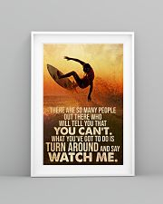 Surfing Turn Around And Say Watch Me 24x36 Poster lifestyle-poster-5