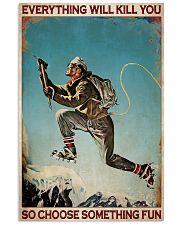 Mountaineering Choose Something Fun 2 24x36 Poster front