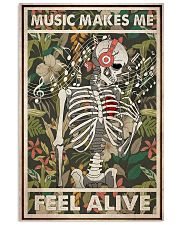Music Makes Me Feel Alive 24x36 Poster front