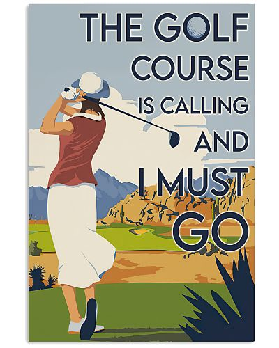 Girl The Golf Course Is Calling