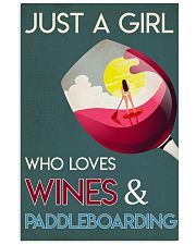Just A Girl Who Loves Wines And Paddleboarding 24x36 Poster front