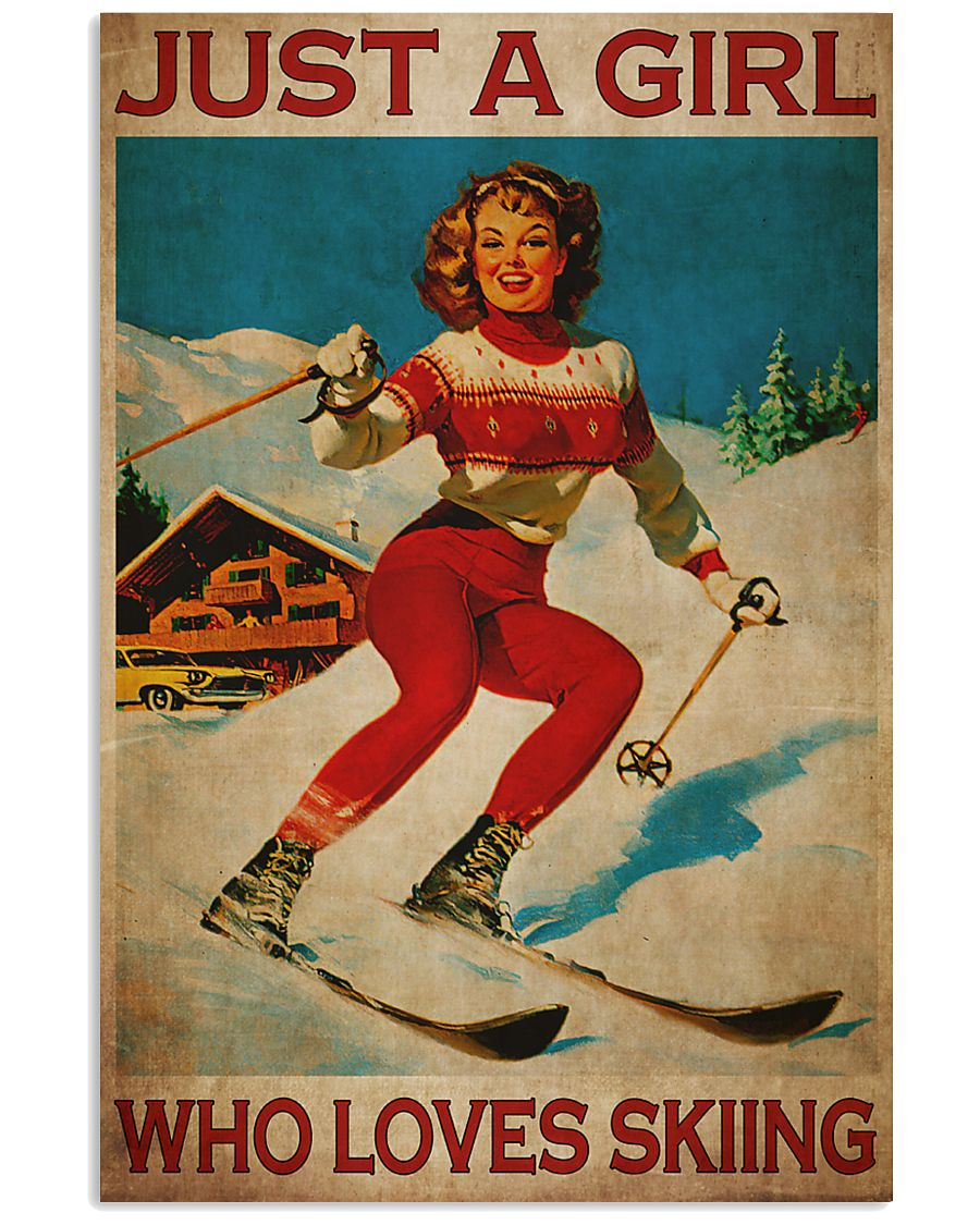 Just A Girl Loves Skiing 24x36 Poster
