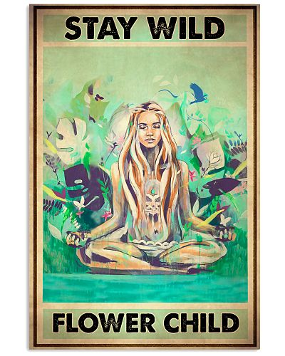 Yoga Stay Wild Flower Child