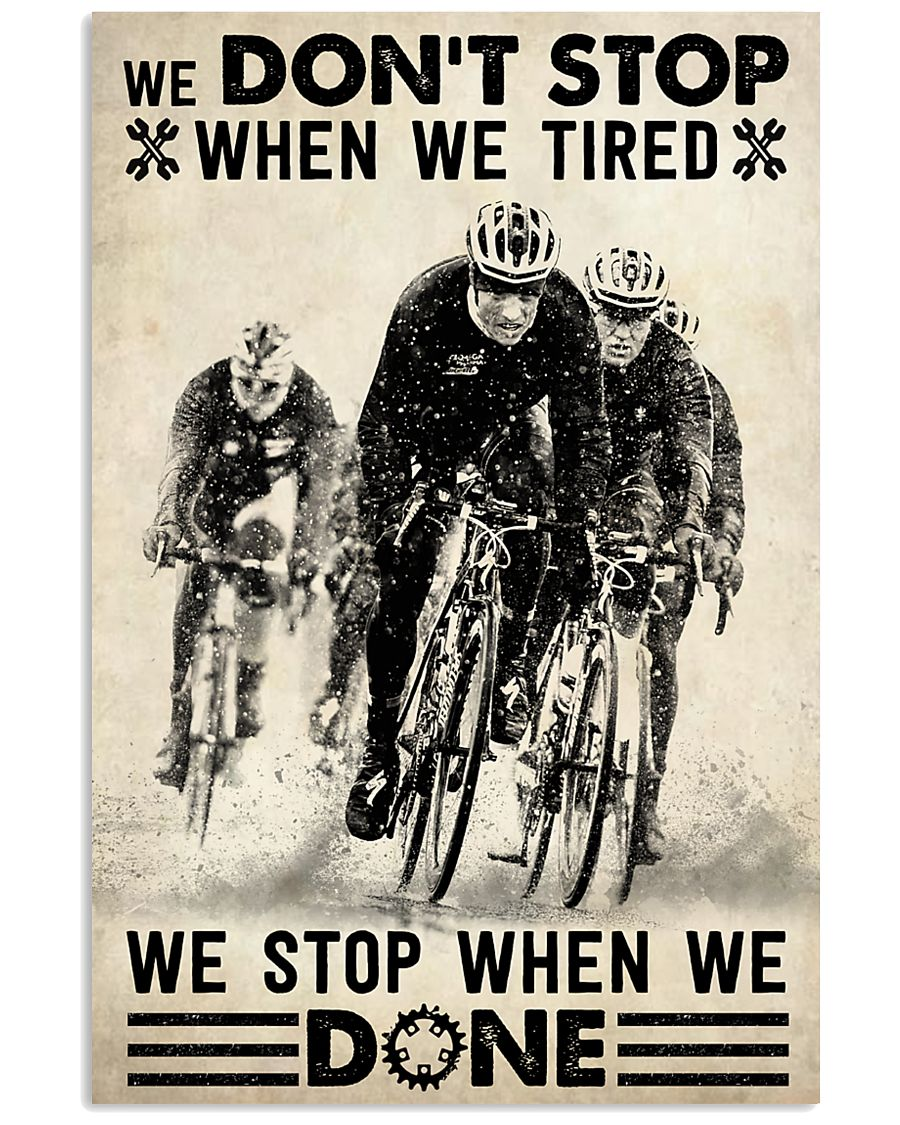We Don't Stop Cycling 24x36 Poster