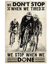 We Don't Stop Cycling 24x36 Poster front