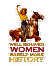 Cowgirl Well Behaved Women Sticker - Single (Vertical) front