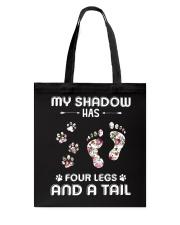 Dog My Shadow Has Four Legs Tote Bag thumbnail