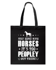 Stay Home With Horses Tote Bag thumbnail