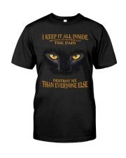 CAT - I KEEP IT ALL INSIDE Classic T-Shirt front