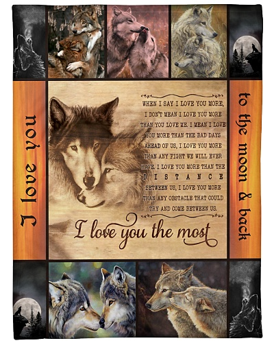 Wolf I Love You The Most