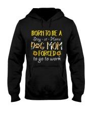 Born To Be A Dog Mom Hooded Sweatshirt thumbnail