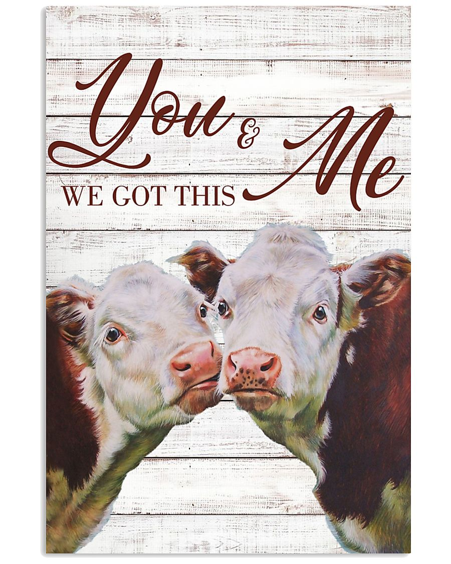 Cow You And Me We Got This Poster 11x17 Poster