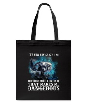 WOLF - It's now how crazy i am Tote Bag thumbnail