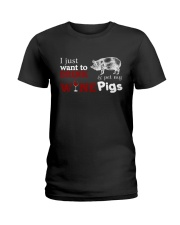 I just want to drink wine and pet my Pigs Ladies T-Shirt thumbnail