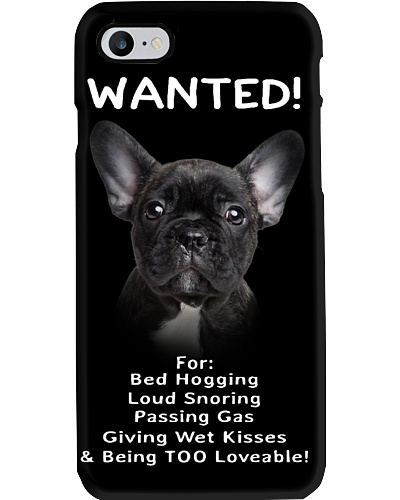 French Bulldog Wanted Phone Case