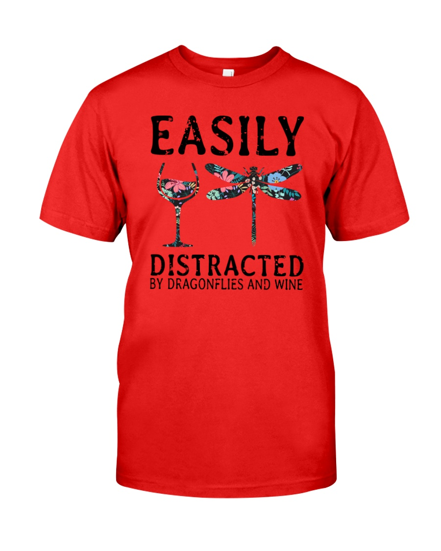 Easily Distracted By Dragonflies And Wine Classic T-Shirt