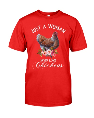 Chicken Just A Woman Love Chickens