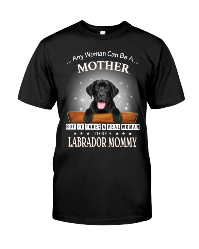 Labrador Any Woman Can Be A Mother