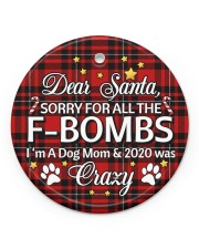 Dog Dear Santa Sorry For All The F-Bombs Circle ornament - single (porcelain) front