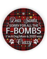 Dog Dear Santa Sorry For All The F-Bombs Circle ornament - single (wood) thumbnail
