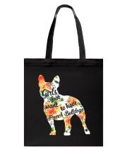 Girls Just Want To Have French Bulldog Tote Bag thumbnail