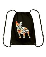Girls Just Want To Have French Bulldog Drawstring Bag thumbnail