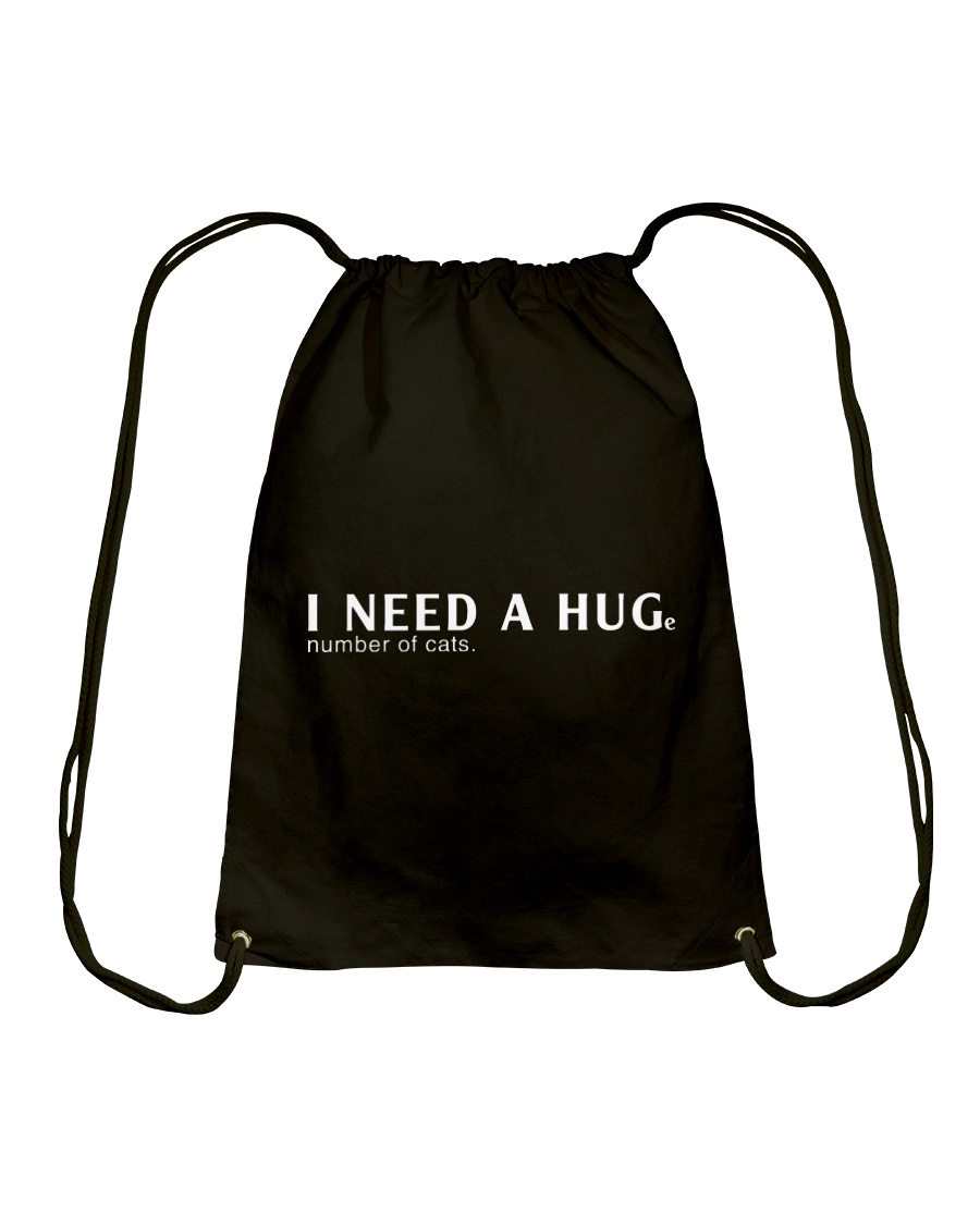Need A Huge Number of Cats Drawstring Bag