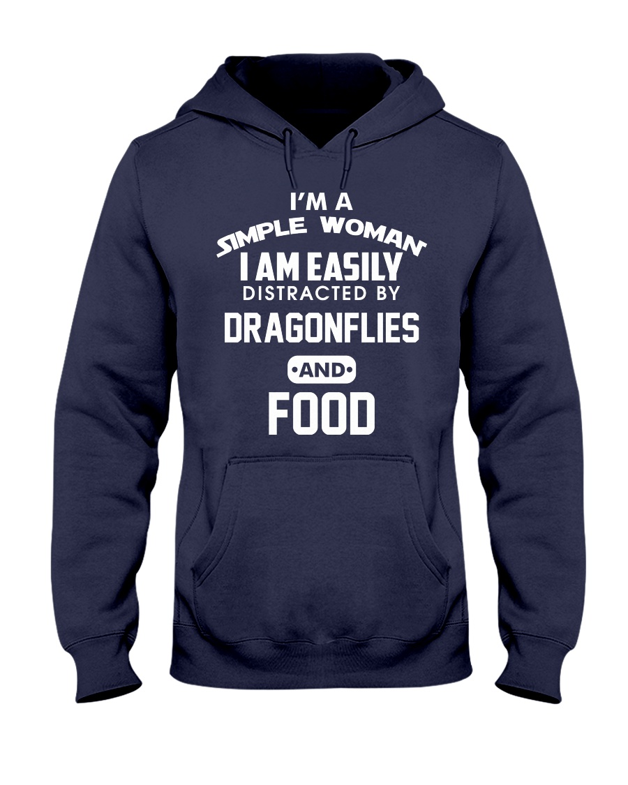I am easily distracted by dragonflies and food Hooded Sweatshirt