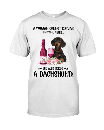 Dachshund A Woman Cannot Survive Wine Alone