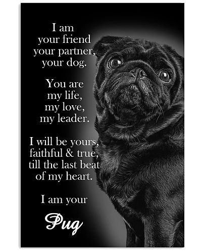 Pug I Am Your Friend Poster
