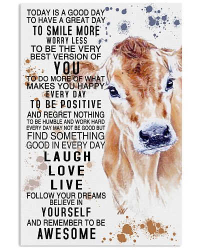 Cow Today Is A Good Day Poster