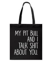 Pit Bull - I and Pit Bull Tote Bag thumbnail