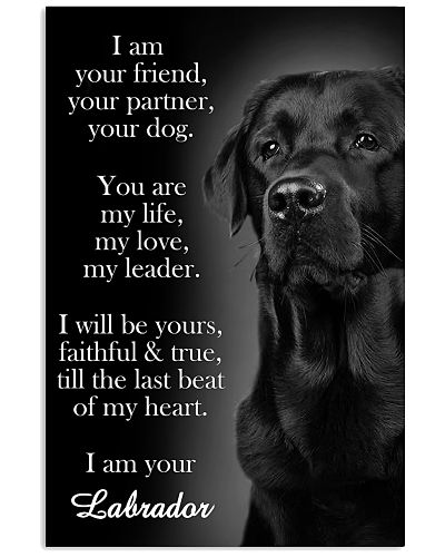 Labrador I Am Your Friend Poster
