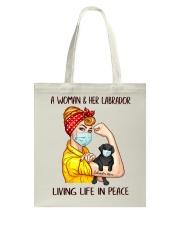 Labrador Balck Living Life In Peace Tote Bag thumbnail