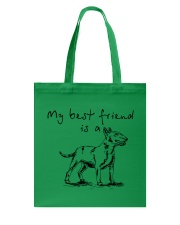 My Best Friend Is A Bull Terrier  Tote Bag thumbnail