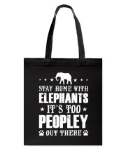 Stay Home With Elephants Tote Bag thumbnail