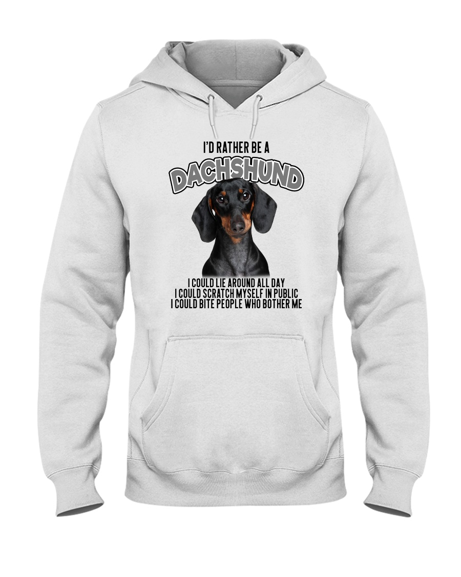 I'd Rather Be A Dachshund Hooded Sweatshirt