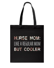 Horse Mom Like A Regular Mom  Tote Bag tile